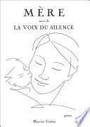 Mère suivi de La voix du silence (recueil de poèmes)