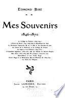 Mes souvenirs, 1846-1870