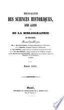Messager des sciences historiques, des arts et de la bibliographie de Belgique