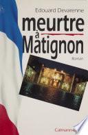 Meurtre à Matignon
