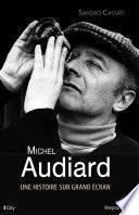 Michel Audiard, une histoire sur grand écran