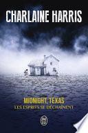 Midnight, Texas (Tome 2) - Les esprits se déchaînent
