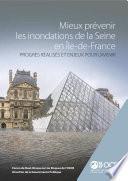 Mieux prévenir les inondations de la Seine en Île-de-France Progrès réalisés et enjeux pour l'avenir