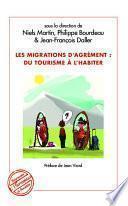 Migrations d'agrément : du tourisme à l'habiter