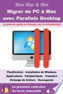 Migrer de PC à Mac avec Parallels Desktop