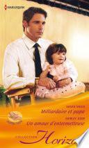 Milliardaire et papa - Un amour d'entremetteuse