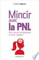 Mincir avec la PNL