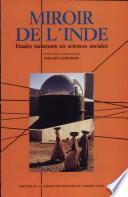Miroir de l'Inde. Études indiennes en sciences sociales.