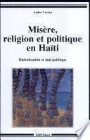 Misère, religion et politique en Haïti