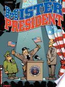 Mister President -