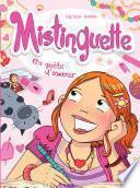 Mistinguette - tome 1 - En quête d'amour