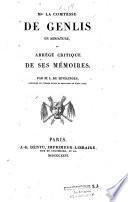 Mme la comtesse de Genlis en miniature ou abrégé critique de ses mémoires