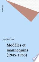 Modèles et mannequins (1945-1965)