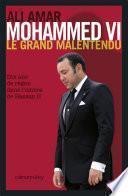 Mohammed VI, le grand malentendu