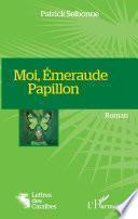 Moi, Emeraude Papillon