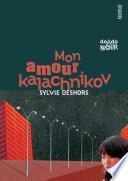 Mon amour kalachnikov