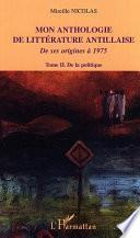Mon anthologie de littérature antillaise