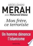 Mon frère, ce terroriste