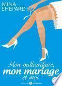 Mon milliardaire, mon mariage et moi 3