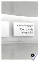 Mon musée imaginaire - II