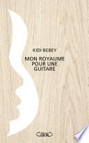 Mon royaume pour une guitare