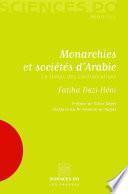 Monarchies et sociétés d'Arabie