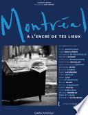 Montréal à l'encre de tes lieux