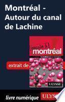 Montréal - Autour du canal de Lachine