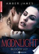 Moonlight – Bloody Lily