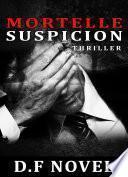 Mortelle suspicion