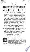 Motif de droit. Pour la Dame Marie Anne Scholastique de Timple ... contre Messire Charles Comte de Haudion & de Wyneghem ...
