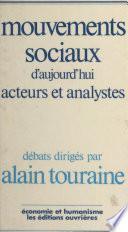 Mouvements sociaux d'aujourd'hui : acteurs et analystes