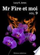 Mr Fire et moi - volume 9