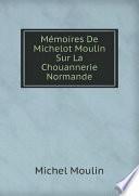 M?moires De Michelot Moulin Sur La Chouannerie Normande