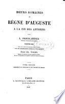 Mœurs romaines du règne d'Auguste à la fin des Antonins, tr. libre avec des considérations générales par C. Vogel