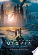 Multiversum (Tome 3) - Utopia