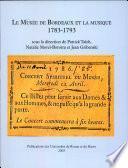 Musée de Bordeaux et la musique : 1783-1793 (Le)