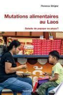 Mutations alimentaires au Laos