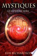 Mystiques, Tome 1 : Le Septième Sens