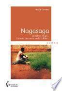 Nagasaga, le ciel est rouge... il y aura des morts sur la colline