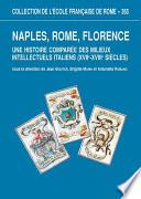 Naples, Rome, Florence