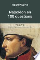 Napoléon en 100 questions
