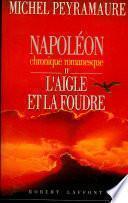Napoléon, tome 2 : L'aigle et la foudre