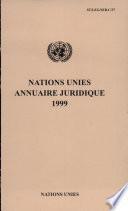 Nations Unies Annuaire Juridique 1999