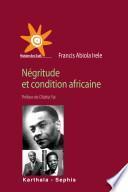 Négritude et condition africaine
