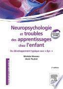 Neuropsychologie et troubles des apprentissages chez l'enfant