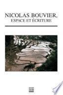 Nicolas Bouvier, espace et écriture