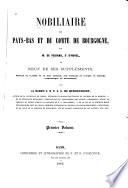 Nobiliaire des Pays-Bas et du comté de 1724-94 Bourgogne