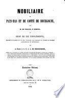 Nobiliaire des Pays-Bas et du Comté de Bourgogne: I
