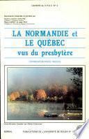 Normandie et le Québec vus du presbytère (La)